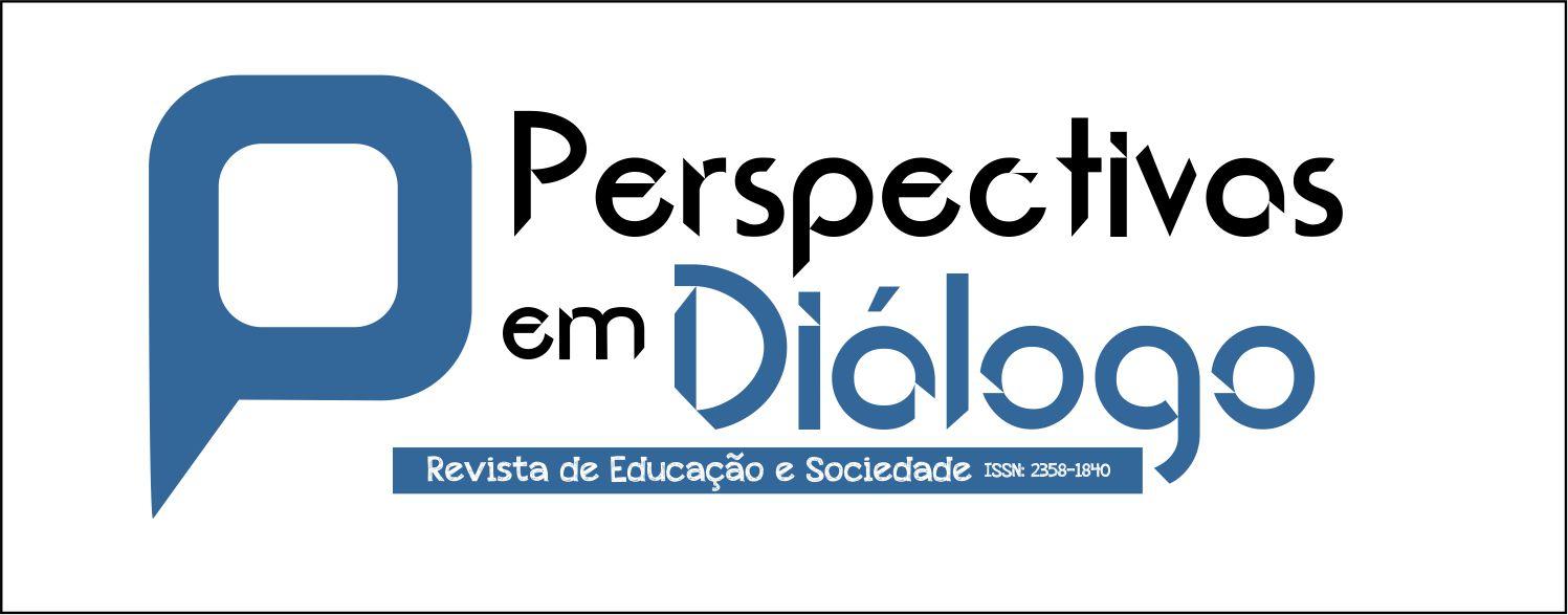 Perspectiva em Diálogo: Revista de Educação e Sociedade